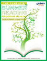 The Complete Summer Reading Program Manual: From Planning to Evaluation