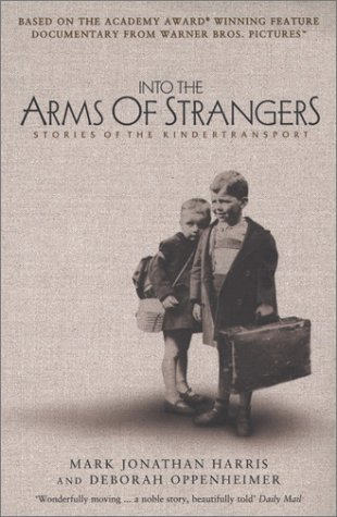 Into the Arms of Strangers by Mark Jonathan Harris