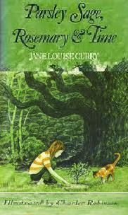Parsley Sage, Rosemary & Time by Jane Louise Curry