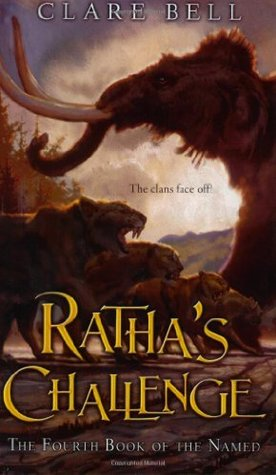 Ratha's Challenge (The Named, #4)