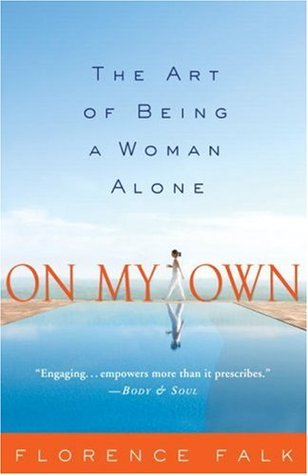 On My Own: The Art of Being a Woman Alone