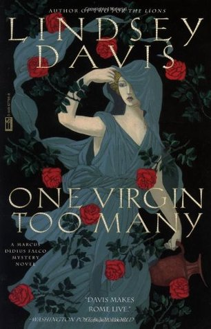 One Virgin Too Many by Lindsey Davis