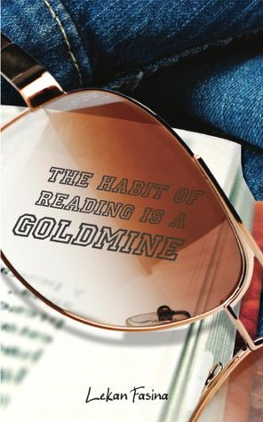 The Habit of Reading is a Goldmine