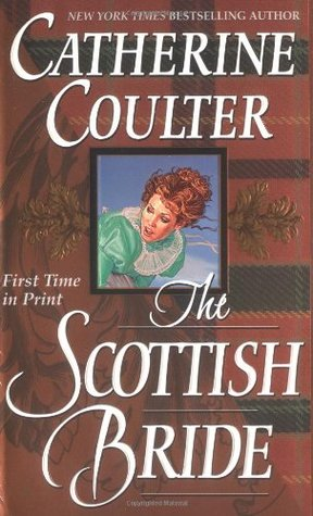 The Scottish Bride by Catherine Coulter