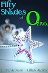 Fifty Shades of Ozma