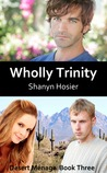 Wholly Trinity (Desert Ménage #3)