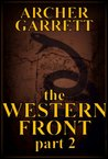 The Western Front - Part 2 of 3
