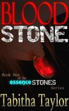 Blood Stone (The Essence Stones Series)