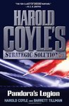 Pandora's Legion (Harold Coyle's Strategic Solutions, Inc., #1)