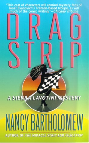 Drag Strip by Nancy Bartholomew