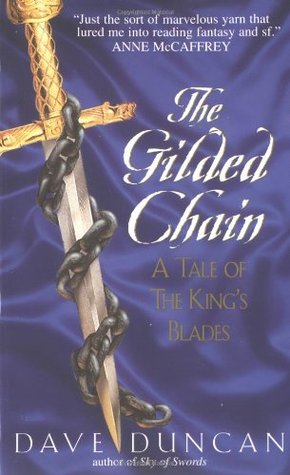 The Gilded Chain by Dave Duncan
