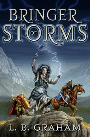 Bringer of Storms by L.B. Graham
