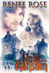 Held for Ransom by Renee Rose