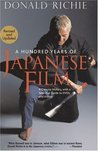 A Hundred Years of Japanese Film: A Concise History