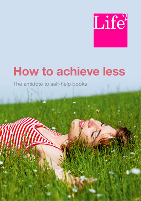 How to Achieve Less