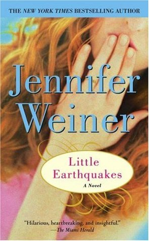 Little Earthquakes by Jennifer Weiner