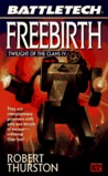 Freebirth (Twilight of the Clans, #4)