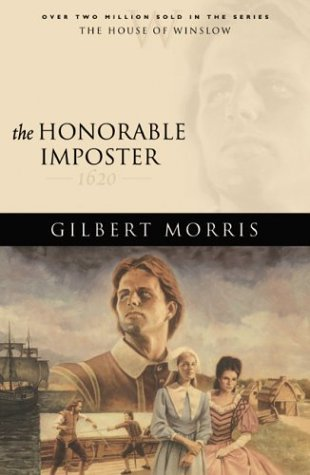 The Honorable Imposter by Gilbert Morris