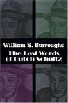 The Last Words of Dutch Schultz: A Fiction in the Form of a Film Script