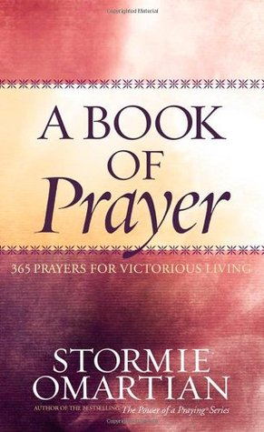 A Book of Prayer by Stormie Omartian
