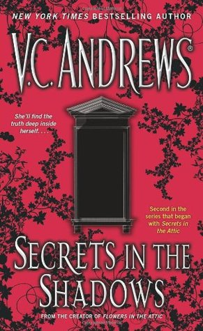 Secrets in the Shadows by V.C. Andrews