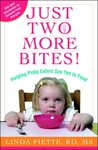 Just Two More Bites!: Helping Picky Eaters Say Yes to Food