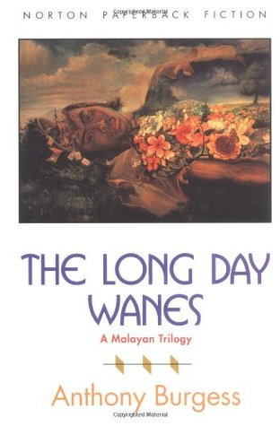 The Long Day Wanes by Anthony Burgess