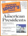 The Complete Idiot's Guide to the American Presidents