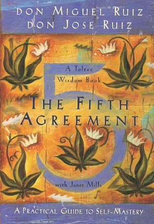 The Fifth Agreement by Miguel Ruiz