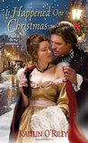 It Happened One Christmas (Hamilton Sisters, #3)
