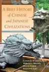 A Brief History of Chinese and Japanese Civilizations, 4th Ed.