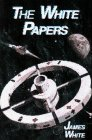 White Papers by James White
