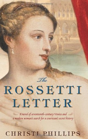 The Rossetti Letter by Christi Phillips