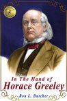 In the Hand of Horace Greeley (Penmen)
