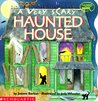 A Very Scary Haunted House