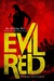 Evil Red (Aurora Sky: Vampire Hunter, #2.6)