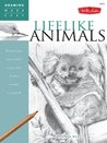 Drawing Made Easy: Lifelike Animals: Discover your ?inner artist? as you learn to draw animals in graphite
