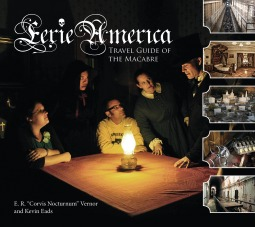 Eerie America: Travel Guide of the Macabre