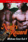 Noah's Reward (Whithowe Forest Pack #4)