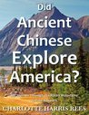 Did Ancient Chinese Explore America