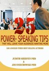 25 Power Speaking Tips That Will Leave Your Audiences Wanting More!