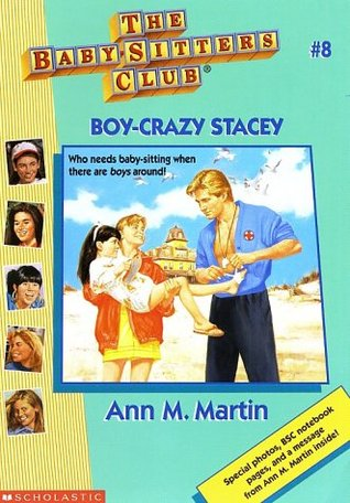 Boy-Crazy Stacey (The Baby-Sitters Club, #8)