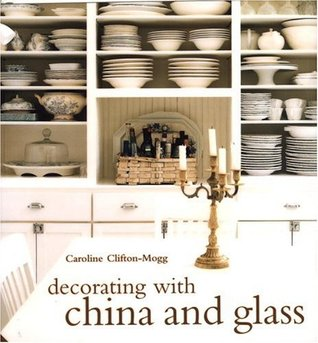 Decorating with China and Glass