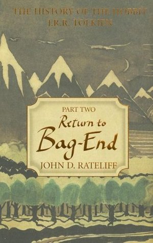 The History of the Hobbit, Part Two by John D. Rateliff