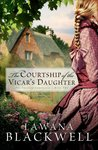 The Courtship of the Vicar's Daughter (Gresham Chronicles #2)