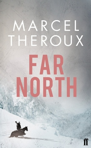 Far North by Marcel Theroux