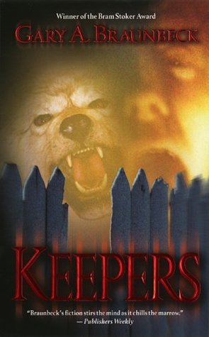 Keepers by Gary A. Braunbeck
