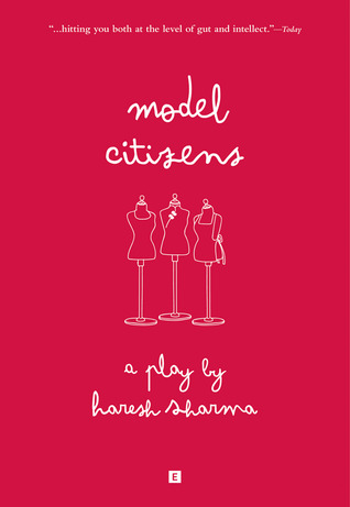 Model Citizens (From Stage to Print)
