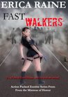 Fast Walkers: Outbreak (The Dead Trilogy Book One)