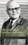 The Quotable Marion G. Romney